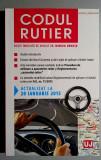 Codul rutier actualizat la 20 ianuarie 2015 - Mircea Ursuta