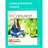 Cumpara ieftin Limba romana - Bacalaureat. 80 de teste complete - Mimi Dumitrache, Dorica Boltasu Nicolae