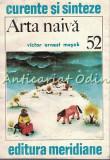 Cumpara ieftin Arta Naiva - Victor Ernest Masek
