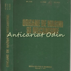 Organe De Masini Si Mecanisme - Gh. Paizi, N. Stere, D. Lazar