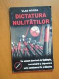 DICTATURA NULITATILOR de VLAD HOGEA 2005, DEDICATIE