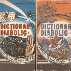 Dictionar Diabolic I, II - Jacques Collin De Plancy