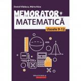 Memorator de matematica pentru clasele IX-XII, autor Maerta Kasa