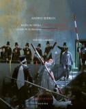 Regia de opera, ganduri si imagini / Opera directing, thoughts and images/Andrei Serban