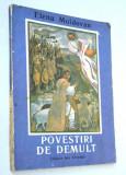 Povestiri de demult - Elena Moldovan - 1989