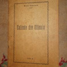 Colinde din Oltenia an 194264pagini- Nelu Ionescu dedicatie semnatura