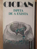 ISPITA DE A EXISTA-CIORAN