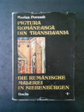 MARIUS PORUMB - PICTURA ROMANEASCA DIN TRANSILVANIA (secolele XIV-XVII)