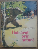 Hoinareli prin natura - Demostene Botez, Ionel Pop// ilustratii Coca Cretoiu