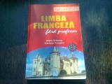 LIMBA FRANCEZA FARA PROFESOR - MARIA BRAESCU