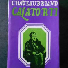 CHATEAUBRIAND - CALATORII