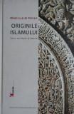 Cumpara ieftin Originile Islamului  -  Alfred-Louis de Premare