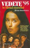 Vedete 95 in filmul mondial - Mircea Alexandrescu