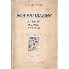 Noi Probleme Literare Politice Sociale - H. Sanielevici