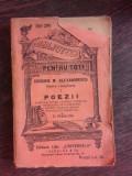 OPERE COMPLETE I, POEZII - GRIGORIE M. ALEXANDRESCU