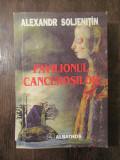 ALEXANDR SOLJENITIN-PAVILIONUL CANCEROSILOR