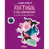 Cumpara ieftin Carte Editura Arthur, Rostogol 3. Rostogol si vulcanii noroiosi, Lavinia Braniste, ART