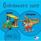 Confectioneaza-ti jucarii - Avion, Elicopter