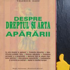 Despre dreptul si arta apararii Valerica Dabu