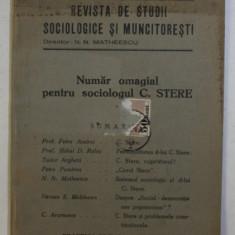 REVISTA DE STUDII SOCIOLOGICE SI MUNCITORESTI , NUMAR OMAGIAL PENTRU SOCIOLOGUL C. STERE , ANUL III , NO. 10 , MAI 1936