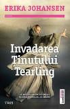Invadarea tinutului tearling/Erika Johansen