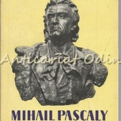 Mihail Pascaly - Letitia Gitza - Tiraj: 7150 Exemplare