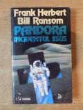 PANDORA. INCIDENTUL IISUS de FRANK HERBERT, BILL RANSOM 1995