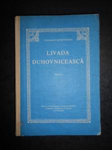 ARHIMANDRIT SERAFIM MAN - LIVADA DUHOVNICEASCA. PREDICI (1990, editie cartonata)