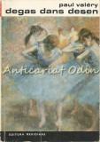 Degas Dans Desen - Paul Valery