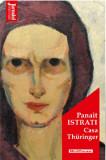 Casa Thuringer - Panait Istrati, Editia 2020/Panait Istrati