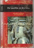 Cumpara ieftin Pas Question De Dracula - Florin Lazarescu, Dan Lungu, Lucian Dan
