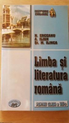 Limba si literatura romana pentru clasa a VIII-a- N.Erceanu, A.Ilian, St.M.Ilinca foto