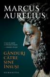 Cumpara ieftin Ganduri catre sine insusi/Marcus Aurelius
