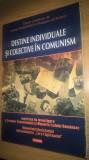 Destine individuale si colective in comunism - Cosmin Budeanca; F. Olteanu (2013
