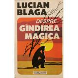 Despre gindirea magica - Lucian Blaga