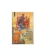 Istoria Bisericii romanesti si a vietii religioase a romanilor, 2 volume - Nicolae Iorga