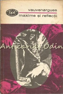 Maxime Si Reflectii - Vauvenargues