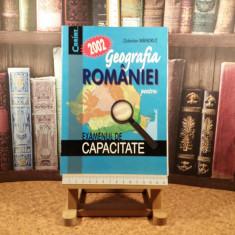 """Octavian Mandrut - Geografia romaniei pentru examenul de capacitate """"A3431"""""""