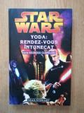 Cumpara ieftin SEAN STEWART - STAR WARS. YODA: RENDEZ-VOUS INTUNECAT (2007, editie cartonata)