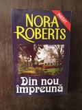 DIN NOU IMPREUNA -NORA ROBERTS