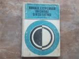 Manualul Electricianului din Centrale si Retele Electrice, 1977