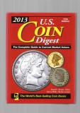 United States COIN DIGEST - Editia 11 - 2013 - necitit