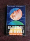 RELATARI DESPRE LUMEA DE DINCOLO, DESPRE VIATA DE DUPA MOARTE - SVEN LOERZER