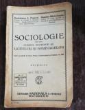 SOCIOLOGIE PENTRU CURSUL SUPERIOR AL LICEELOR SI SEMINARIILOR - BARTOLOMEU A POPESCU / DUMITRU MARACINEANU