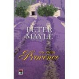 Un an in Provence - Peter Mayle, Rao