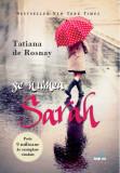 Se numea Sarah