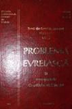 PROBLEMA EVREIASCA IN STENOGRAMELE CONSILIULUI DE MINISTRI - NICOLAE CAJAL