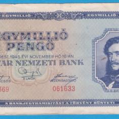 (1) BANCNOTA UNGARIA - 1 MILION PENGO 1945 (16 NOIEMBRIE 1945)