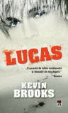 Lucas/Kevin Brooks