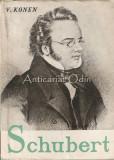 Schubert - V. Konen, F. Schubert